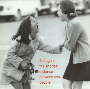 USE A laugh is the shortest distance